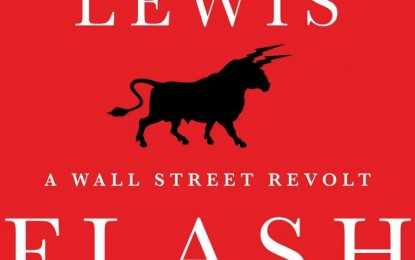 Michael Lewis' Flash Boys: A Wall Street Revolt – An Adaptation