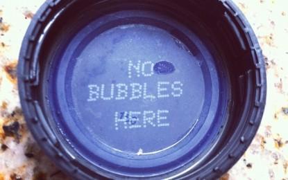 No Bubbles, No Problems