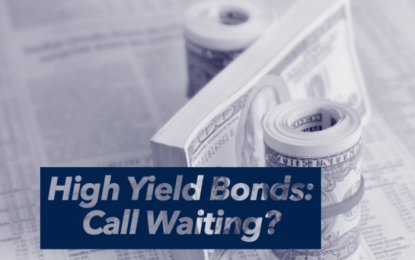 High-Yield Bonds: Call Waiting